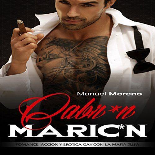 Cabron Maricon Romance, Acción y Erótica Gay con la Mafia Rusa