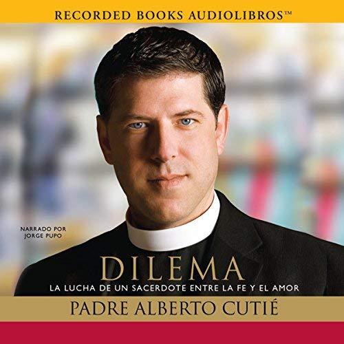 Dilema: La Lucha de un sacerdote entre su fe y el amor