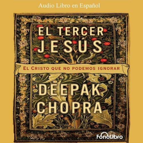 El Tercer Jesús: El Cristo que todos llevamos por dentro