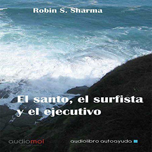 El santo,el surfista y el ejecutivo