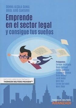Emprende en el sector legal y consigue tus sueños