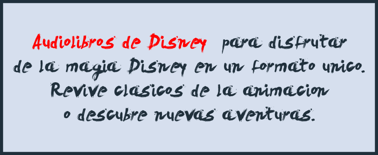 Escuchar Audiobooks de Disney