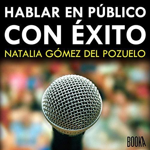Hablar en Público con Exito
