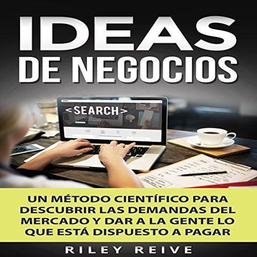 Ideas de negocios Un método científico para descubrir las demandas del mercado y dar a la gente lo que está dispuesto a pagar