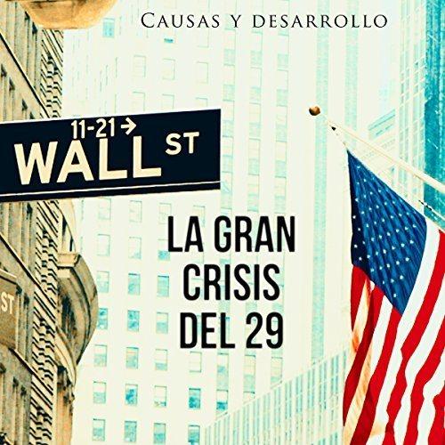 La Gran Crisis del 29