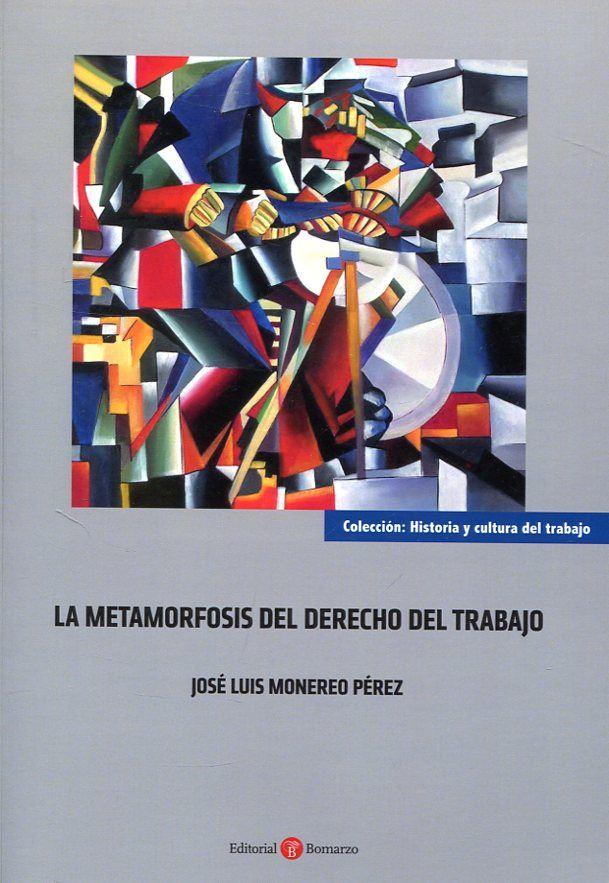 La Metamorfosis del Derecho del Trabajo