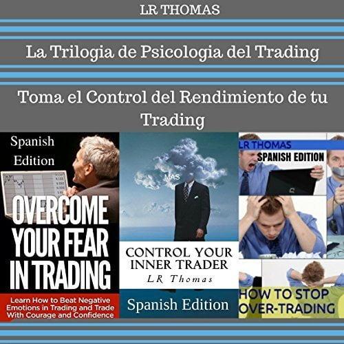 La Trilogia de Psicologia del Trading