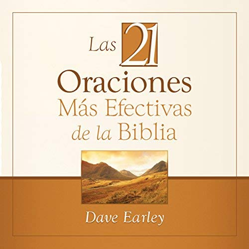 Las 21 Oraciones Más Efectivas de la Biblia