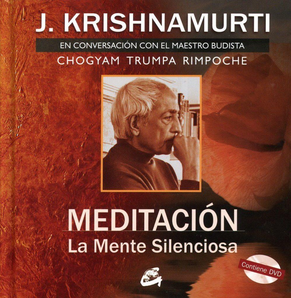 Meditación la mente silenciosa conversación con el maestro budista Chogyam Trumpa Rimpoche