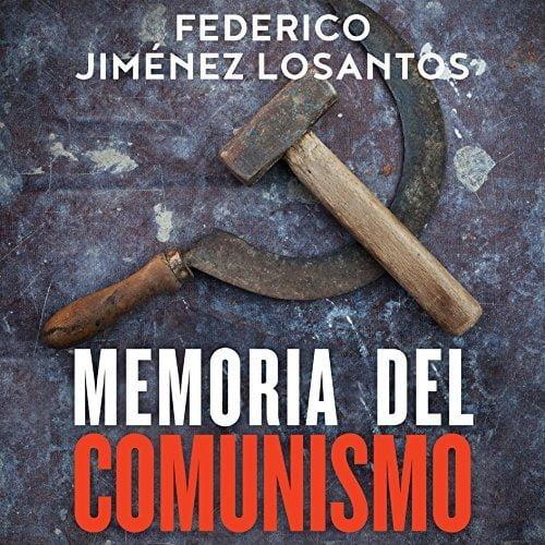 Memoria del comunismo De Lenin a Podemos