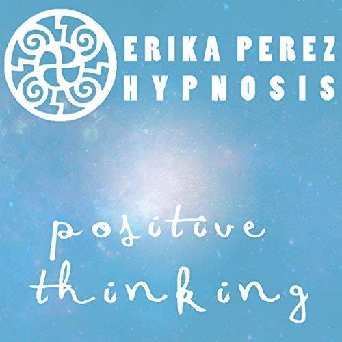Pensamiento Positivo Hipnosis