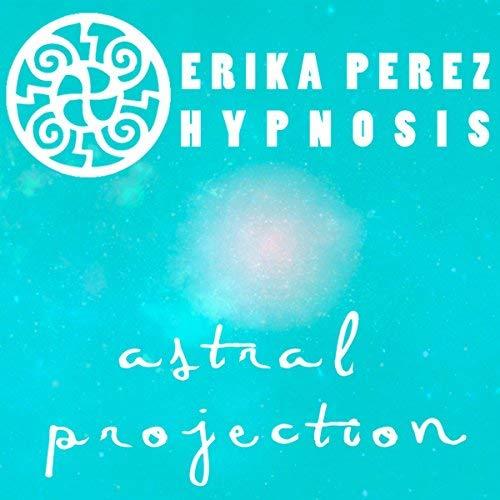 Proyección Astral Hipnosis