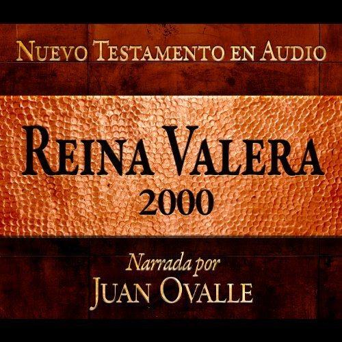 Santa Biblia - Reina Valera 2000 Nuevo Testamento