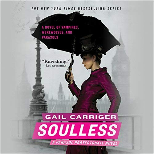 Soulless (Parasol Protectorate #1)